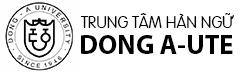 Trung tâm Hàn Ngữ Dong – A – UTE