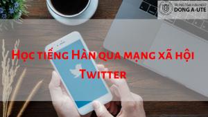 hoc-tieng-han-qua-twitter