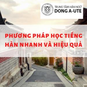 Hoc-tieng-han-nha-va-hieu-quae