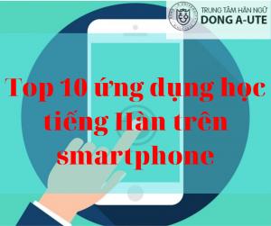top-10-phan-mem-hoc-tien-han-tren-smart-phone